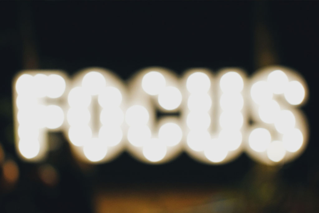 Focus to grow your business